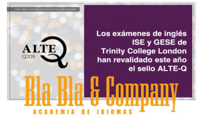 Los exámenes de inglés ISE y GESE de Trinity College London han revalidado este año el sello ALTE-Q