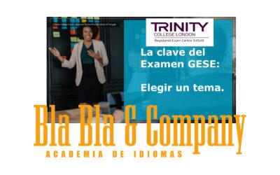 La clave del examen GESE TRINITY:Elegir un tema