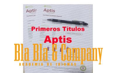 Primeros Títulos Aptis Bla Bla Company