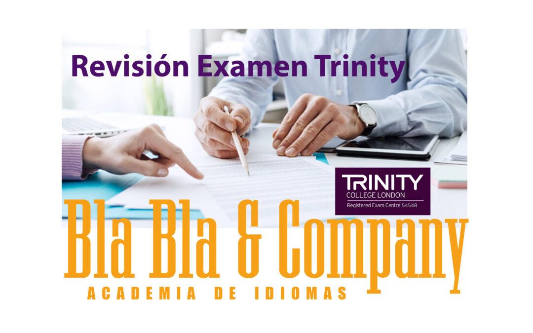 Revisión Trinity-Bla Bla Company