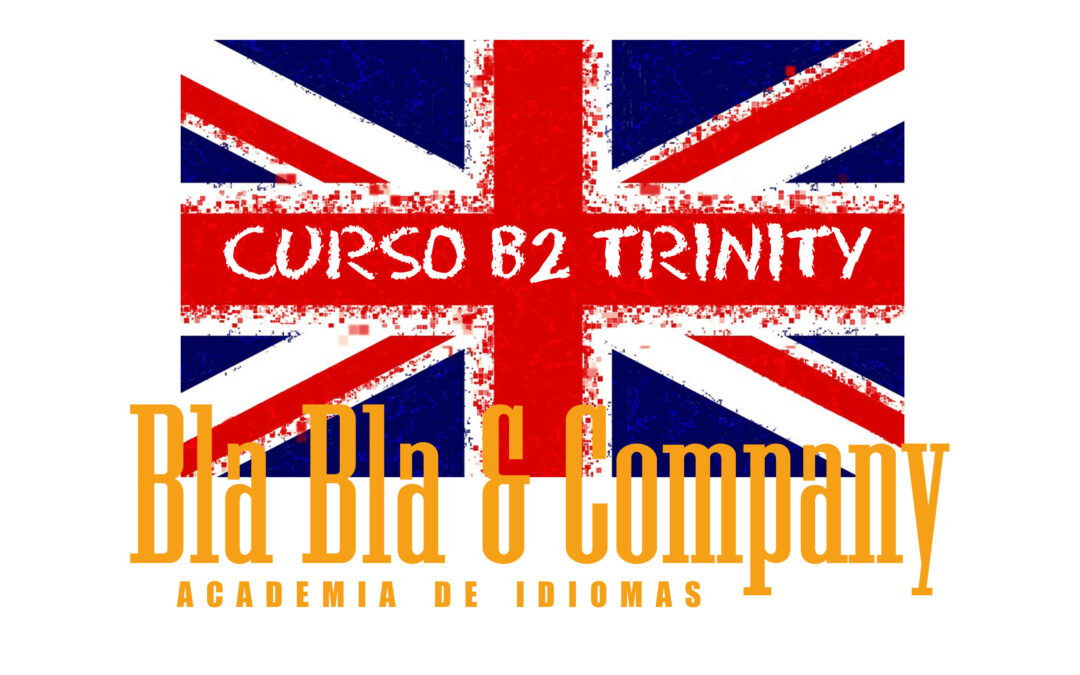 Clases de Inglés B2 Trinity