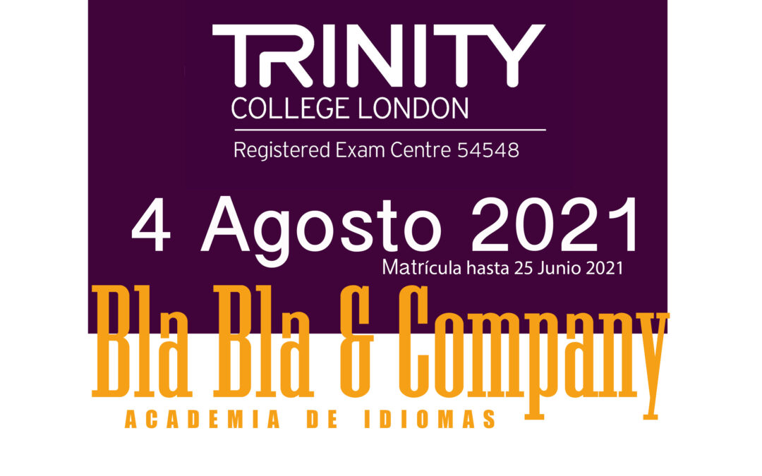 Examen Trinity 4 de Agosto 2021