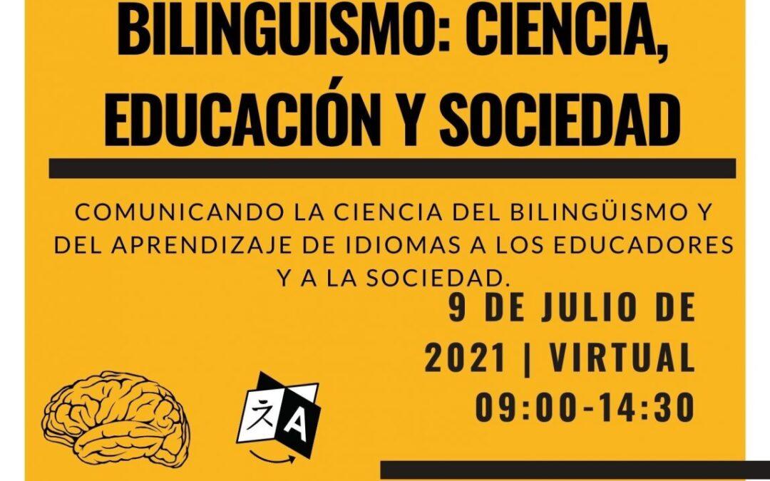 Bilingüismo: Ciencia, Educación, y Sociedad. Universidad de Granada